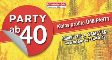 PARTY AB 40 - Kölns größte Ü40 Party, Köln