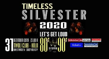 SILVESTER 2020 - 80s - 90s TIMLESS - LET'S GET LOUD