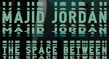 "MAJID JORDAN: ""The Space Between"" Germany Tour"
