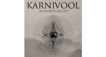 KARNIVOOL - THE REGENERATION TOUR